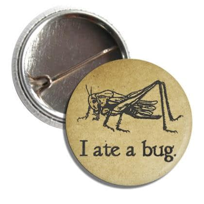 I Ate a Bug Button