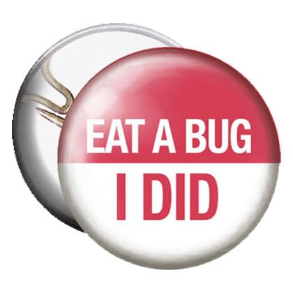 Button-Eat-aButton - Eat a Bug - I Did-bug-i-did