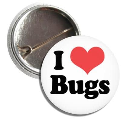 I Love Bugs Button